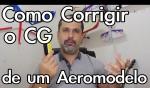 Como corrigir o CG de um aeromodelo Facilmente